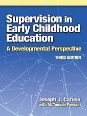 Supervision in Early Childhood Education, 3rd Edition