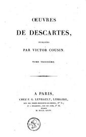 Oeuvres de Descartes: Volume 3