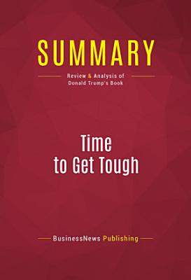 Summary  Time to Get Tough