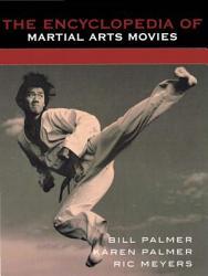 The Encyclopedia of Martial Arts Movies PDF