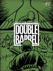 Double Barrel #2:Issue 2