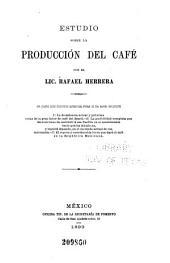El cultivo del café en la república mexicana