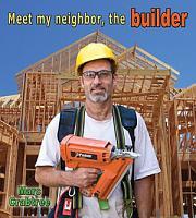 Meet My Neighbor  the Builder PDF