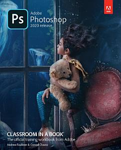Adobe Photoshop Classroom in a Book  2020 release