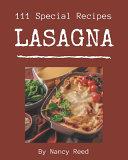 111 Special Lasagna Recipes PDF