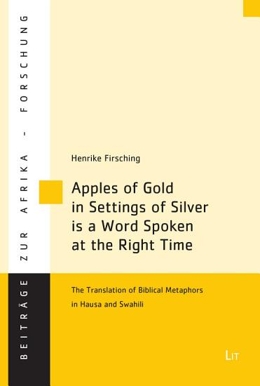 Apples of Gold in Settings of Silver is a Word Spoken at the Right Time PDF