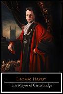 The Mayor of Casterbridge Novel By Thomas Hardy (Psychological Fiction)