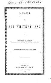 Memoir of Eli Whitney, Esq