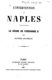L'intervention à Naples: le règne de Ferdinand II