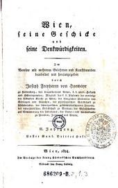 Wien, seine Geschicke und Denkwürdigkeiten: Band 13;Band 16