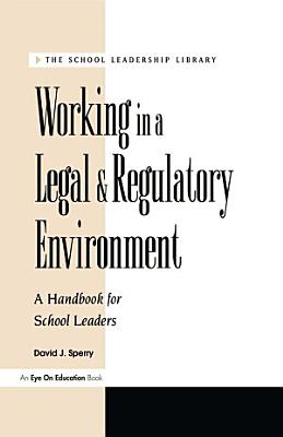Working in a Legal   Regulatory Environment
