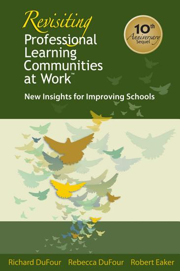 Revisiting Professional Learning Communities at Work        PDF