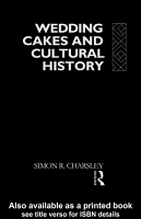 Wedding Cakes and Cultural History PDF