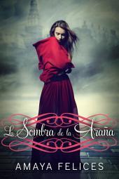 La sombra de la araña: Una novela juvenil de fantasía
