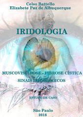 Iridologia e Fibrose Cística: Mucoviscidose e Sinais Iridológicos