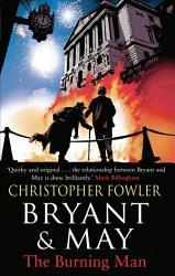 Bryant May The Burning Man Book PDF