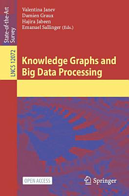 Knowledge Graphs and Big Data Processing PDF
