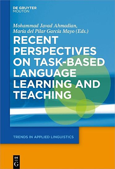Recent Perspectives on Task Based Language Learning and Teaching PDF