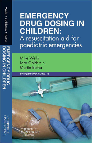 Emergency Drug Dosing in Children E Book