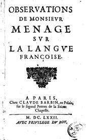 Observations de Monsieur Ménage sur la langue françoise