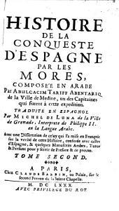 Histoire de la conqueste d'Espagne par les Mores: Volume2