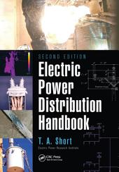 Electric Power Distribution Handbook, Second Edition: Edition 2