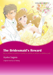 THE BRIDESMAID'S REWARD: Mills & Boon Comics