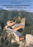 Carolingian and Romanesque Architecture  800 to 1200 PDF