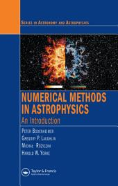 Numerical Methods in Astrophysics: An Introduction