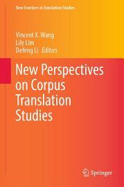 New Perspectives on Corpus Translation Studies PDF