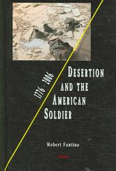 Desertion and the American Soldier, 1776-2006