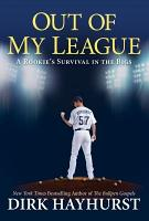 Out Of My League  A Rookie  39 s Survival in the Bigs PDF