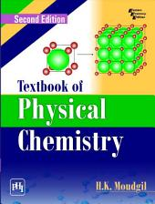 TEXTBOOK OF PHYSICAL CHEMISTRY: Edition 2