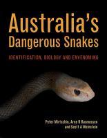 Australia s Dangerous Snakes PDF