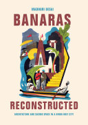 Banaras Reconstructed