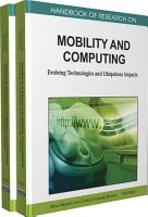 Handbook of Research on Mobility and Computing  Evolving Technologies and Ubiquitous Impacts PDF