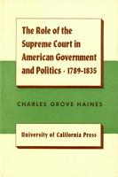 The Role of the Supreme Court in American Government and Politics  1789 1835 PDF