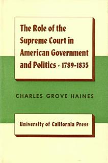 The Role of the Supreme Court in American Government and Politics  1789 1835 Book