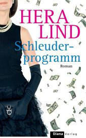 Schleuderprogramm: Roman