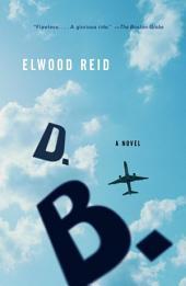D.B.: A Novel