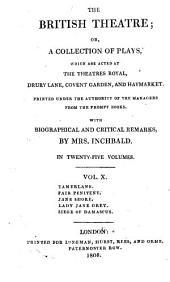 Tamerlane. The Fair Penitent. Jane Shore. Lady Jane Grey