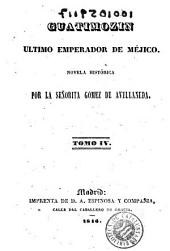 Guatimozin: ultimo emperador de Méjico