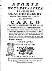 Storia ecclesiastica di monsignor Claudio Fleury ... tradotta dal francese dal signor conte Gasparo Gozzi, riveduta e corretta sul testo originale in questa prima edizione sanese. Tomo primo [-sessantatre]: Dall'an. 1306 al 1322, Volume 31