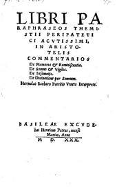 Libri paraphraseos in Aristotelis commentarios de memoria et reminiscentia, de somno et vigilia, de insomniis, de divinatione per somnum, Hermolao Barbaro Interprete