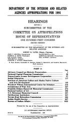 Department of the Interior and Related Agencies Appropriations for 1991: Advisory Council on Historic Preeservation