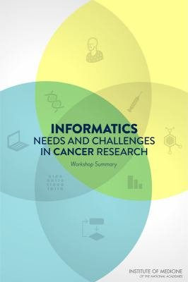 Informatics Needs and Challenges in Cancer Research PDF