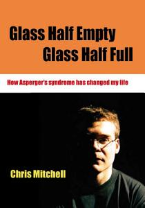 Glass Half Empty  Glass Half Full Book