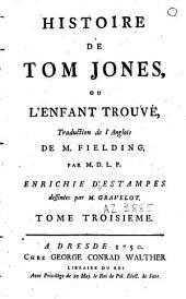 Histoire de Tom Jones ou l'enfant trouvé: Volume4
