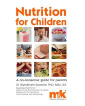 Nutrition for Children: A No-nonsense Guide for Parents