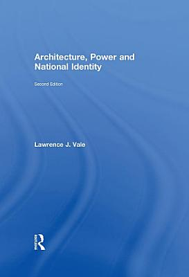 Architecture  Power and National Identity